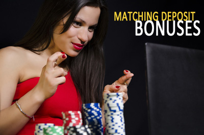 Matching deposit bonus: A great way to start your casino experience